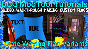 Create Your Own Flag Create Your Own Textured Flag Tutorial Black Ops 3 Custom Zombies