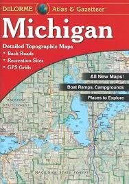 Maps Michigan by Delorme Maps Michigan Gazetteer Fontana Sports