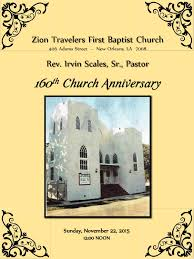 zion travelersfirst baptist church 160th anniversary by our