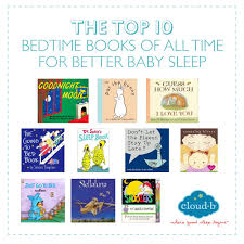 best baby book the top 10 bedtime books for better baby sleep cloud b