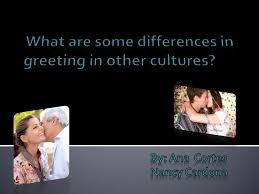 what are some differences in greeting in other countries