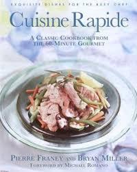 cuisine rapide cuisine rapide franey 9780812933420