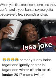 Joke Memes - 25 best memes about issa joke issa joke memes