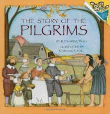 the pilgrims book the story of the pilgrims pictureback r katharine ross