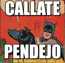 Meme Batman Robin - callate batman slapping robin meme on memegen