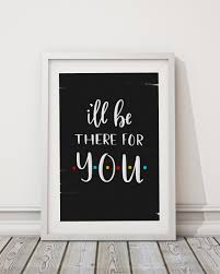 friends tv show friends quote friends print wall print