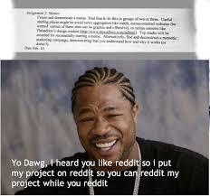 Yo Dawg Know Your Meme - meme assignment zero out of five