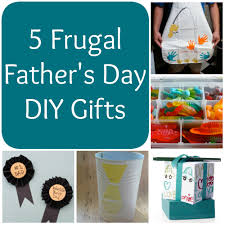 5 frugal father u0027s day diy gifts mommypalooza