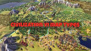 map types all the map types available in civilization 6 civilization vi
