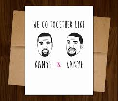 kanye valentines card kanye west birthday card awesome 11 best s images on