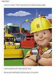 Builder Meme - the best bob the builder memes memedroid