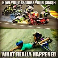 Bike Crash Meme - 41 best bike memes images on pinterest crotch rockets dirtbike