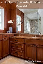 Bathroom Remodel Tips Bathroom Remodels Top 4 Must Do U0027s For Success Dig This Design