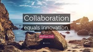 quote einstein innovation michael dell quote u201ccollaboration equals innovation u201d 10