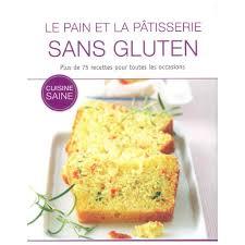 livre de cuisine sans gluten livres pratiques le et la pâtisserie sans gluten ean13