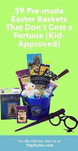 pre made easter baskets for toddlers 39 pre made easter baskets that don t cost a fortune kid approved
