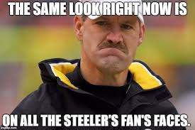 Steelers Meme - image tagged in steelers pittsburgh steelers nfl imgflip