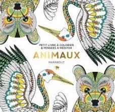 Le petit livre de coloriage  Animaux  Editions Marabout