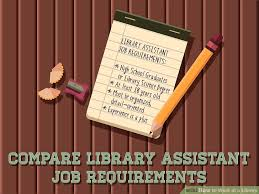 Resume For Library Assistant Job by 3 Ways To Work At A Library Wikihow