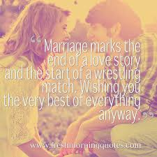 marriage quotes for wedding marriage quotes and wedding sayings marriage quotes