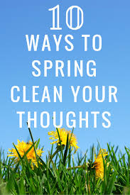 spring clean spring clean your thoughts zen u0026 spice
