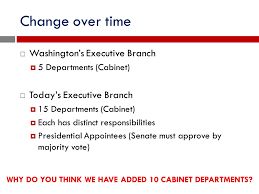 Cabinet Responsibilities The Executive Branch Us Government Ppt Online Download