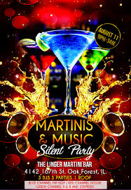 martini martinis martinis u0026 music silent party tickets fri aug 11 2017 at 9 00