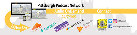pittsburgh podcasts by pittsburgh podcasters