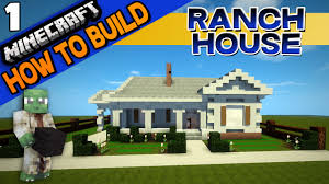 Small Ranch House by Minecraft Ranch House How To Build E01 Youtube