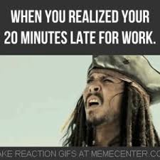 Late Meme - late for work by dancingeagle meme center