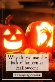 why do we carve and display the jack o u0027 lantern at halloween