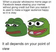 Okay Meme Facebook - when a popular wholesome meme page on facebook keeps stealing 30380533 png