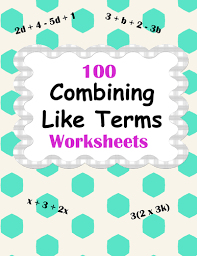 combining like terms worksheets by bios444 teaching resources tes