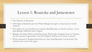 chapter 3 colonial america lesson 1 roanoke and jamestown the