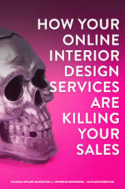 Interior Design Services Online by How Your Online Interior Design Services Are Killing Your Sales