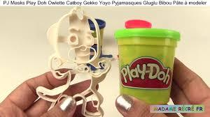 pj masks play doh owlette catboy gekko yoyo pyjamasques gluglu
