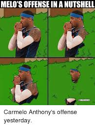Melo Memes - melo s offense in a nutshell carmelo anthony s offense yesterday