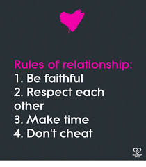 Make A Meme With 2 Pictures - rules of relationship 1 be faithful 2 respect each other 3 make
