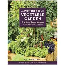 postage stamp vegetable garden grow tons of organic vegetables