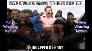 Kony Meme - wrestling memes package 83 sheamus got kidnapped by kony youtube