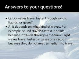 What Travels Faster Light Or Sound Integrated Science I Waves Transmit Energy From One Location