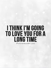 i m gunna a time i think i m going to you for a time picture quotes