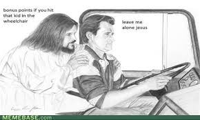 Mean Jesus Meme - toyed with from behind hitting back the truth about cars