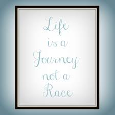 quote journey home life is a journey not a race life quote print