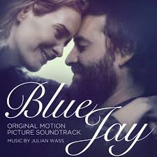blue jay original motion picture soundtrack julian wass