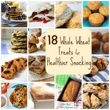 18 whole wheat treats for healthier snacking babble