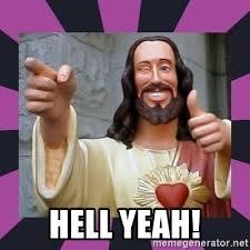 Hell Yeah Meme - hell yeah thumbs up jesus meme generator