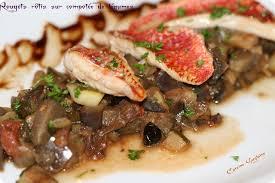 cuisiner rouget filets de rouget rôtis sur compotée de légumes cuisine guylaine