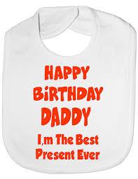 halloween bib happy birthday daddy best present ever funny baby toddler