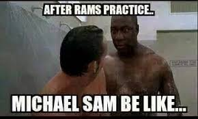 Michael Sam Meme - 22 meme internet after rams practice michael sam be like